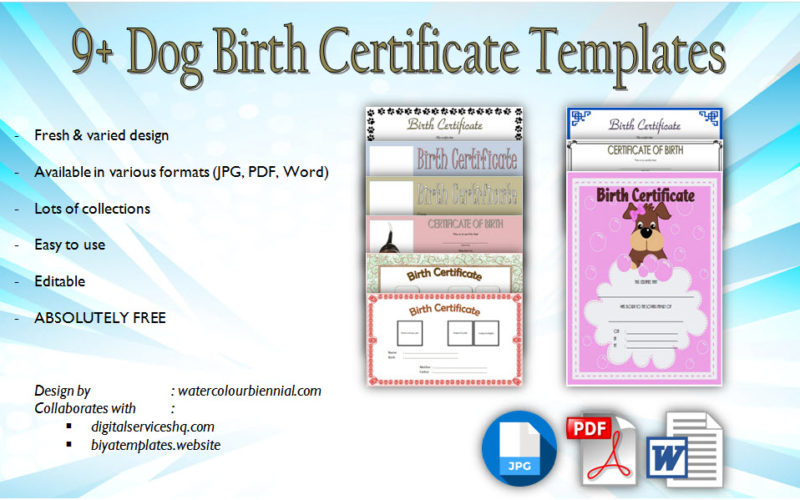 Dog Birth Certificate Template Editable free download. Puppy, pet, pdf, blank, official, microsoft word, printable, downloadable, ownership certificates.