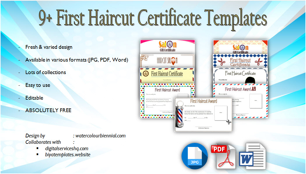 Get 9+ Best Cute Designs of First Haircut Certificate Template now! Salon gift certificates, baby boy's, girl, award, first time, printable, pdf, word, free download.