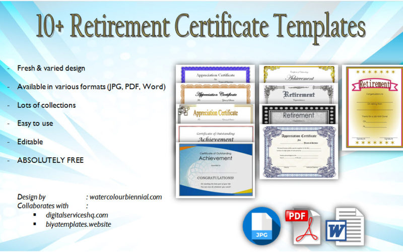 Download 10+ Retirement Certificate Templates with pdf and word format for teacher, gift, appreciation military, army, award free!